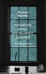 Die groe Kunst, die Wahrheit zu sagen (ISBN: 9783990272329)