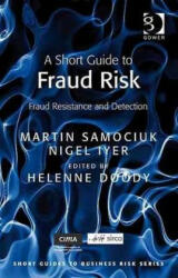 Short Guide to Fraud Risk - Martin Samociuk, Nigel Iyer (2010)