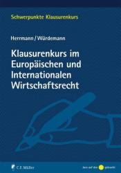 Klausurenkurs im Europischen und Internationalen Wirtschaftsrecht (ISBN: 9783811472723)