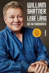 Lebe Lang . . . und was ich auf meinem Weg lernte (ISBN: 9783854456643)