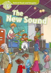 Oxford Read and Imagine: Level 3: The New Sound Audio Pack - Paul Shipton (ISBN: 9780194019859)