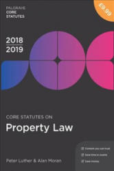 Core Statutes on Property Law 2018-19 (ISBN: 9781352003444)