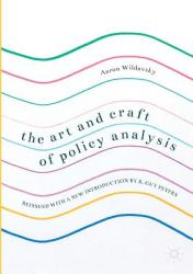 Art and Craft of Policy Analysis - Aaron Wildavsky, B. Guy Peters (ISBN: 9783319586182)