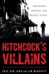 Hitchcock's Villains - Eric San Juan, Jim McDevitt (ISBN: 9781442212138)