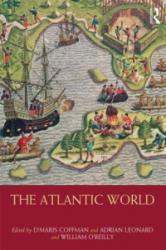 Atlantic World - D'Maris Coffman, Adrian Leonard, William O'Reilly (ISBN: 9780415467049)