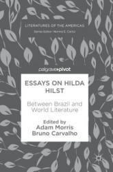 Essays on Hilda Hilst - Adam Morris, Bruno Carvalho (ISBN: 9783319563176)