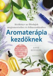 Aromaterápia kezdőknek (2019)