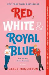 Red, White & Royal Blue - Casey McQuiston (ISBN: 9781250316776)