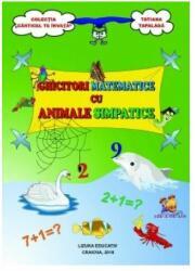 Ghicitori matematice cu animale simpatice (ISBN: 9786068714462)