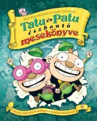Tatu és Patu észbontó mesekönyve (2019)