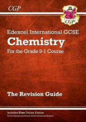 New Grade 9-1 Edexcel International GCSE Chemistry: Revision Guide with Online Edition - CGP Books (ISBN: 9781782946762)