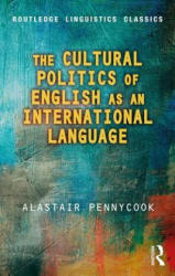 Cultural Politics of English as an International Language (ISBN: 9780415788137)