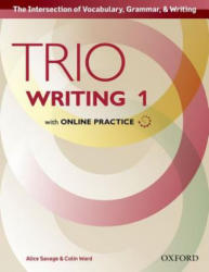 Trio Writing: Level 1: Student Book with Online Practice - Building Better Writers. . . from the Beginning (ISBN: 9780194854009)