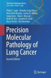 Precision Molecular Pathology of Lung Cancer - Eric Bernicker, Philip T. Cagle, Timothy Craig Allen, Mary Beth Beasley, Lucian R. Chirieac, Sanja Dacic, Alain C. Borczuk, Keith M. Kerr, Lynette M. Sholl, Bryce Portier (ISBN: 9783319629407)