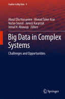 Big Data in Complex Systems (ISBN: 9783319110554)