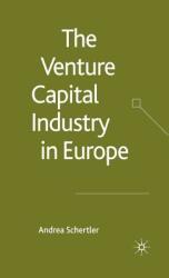 Venture Capital Industry in Europe (ISBN: 9781349545599)