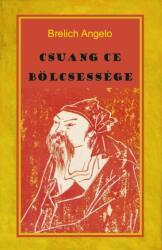 Csuang Ce bölcsessége (2019)