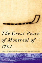 Great Peace of Montreal of 1701 - Gilles Havard (2001)