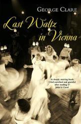 Last Waltz in Vienna (2007)