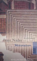 Nádas Péter: Minotaurus (2001)