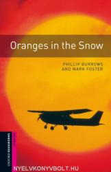 Oxford Bookworms Library: Starter: Oranges in the Snow (2008)