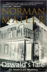 Oswald's Tale - Norman Mailer (1996)