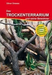 Das Trockenterrarium und seine Bewohner (2010)