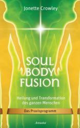 Soul Body Fusion (2011)