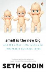 Small is the New Big (2007)