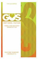 Gus One Diamond - Matthew Granovetter, Pamela Granovetter (ISBN: 9781500483838)