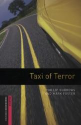 Oxford Bookworms Library: Starter: Taxi of Terror (2008)