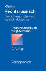 Rechtsrussisch - Gerhard Köbler, Irina Mechtcheriakov, Christina Hießl (2008)