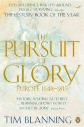 Pursuit of Glory - Tim Blanning (2008)