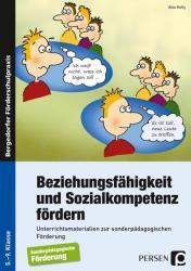 Beziehungsfähigkeit und Sozialkompetenz fördern - Alex Kelly (2010)