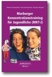 Das Marburger Konzentrationstraining fr Jugendliche (2010)