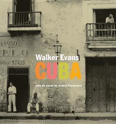 Walker Evans: Cuba (2011)