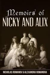 Memoirs of Nicky and Alix - Nicholas Romanov, Alexandra Romanov, Sergei Viatchanin (ISBN: 9781534667945)
