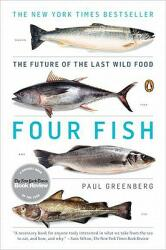 Four Fish: The Future of the Last Wild Food (2011)