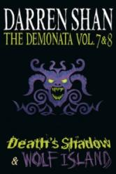 Demonata - Volumes 7 and 8 - Death's Shadow/Wolf Island (2011)