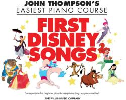 John Thompson's Easiest Piano Course - First Disney Songs (2011)