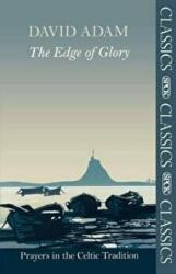 Edge of Glory - Prayers in the Celtic Tradition, Paperback (2011)