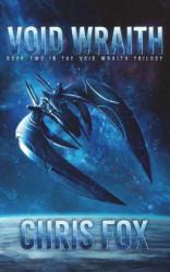 Void Wraith - Chris Fox (ISBN: 9781547169078)