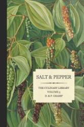 Salt & Pepper: The King & Queen of Spice - D & P Gramp (ISBN: 9781461080725)