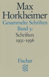 Gesammelte Schriften III - Alfred Schmidt, Gunzelin Schmid Noerr, Max Horkheimer (1988)