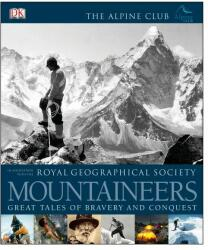 Mountaineers. Great tales of bravery and conquest (2011)