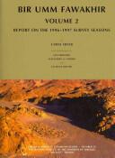 Bir Umm Fawakhir, Volume 2: Report on the 1996-1997 Survey Seasons - Report on the 1996-1997 Survey Seasons (2011)