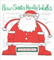 How Santa Really Works - Alan Snow (2004)