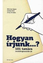 HOGYAN ÍRJUNK. . . ? 101 TANÁCS (2009)