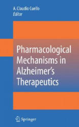 Pharmacological Mechanisms in Alzheimer's Therapeutics (2007)