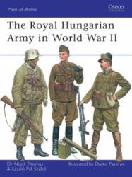 Royal Hungarian Army in World War II - Nigel Thomas (2008)